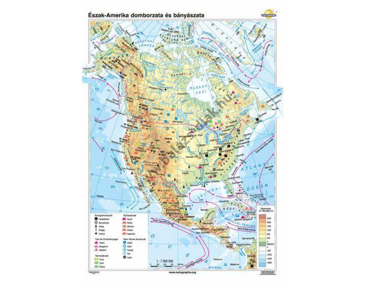 Észak-Amerika domborzata és bányászata