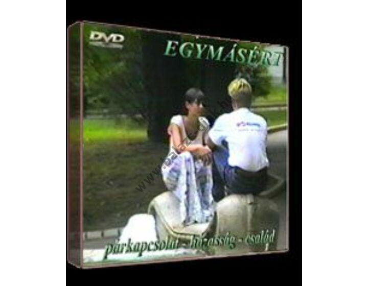 Egymásért (3 film)